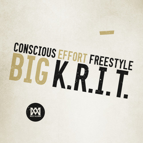 artworks 000072522461 spdxq7 t500x500 Big K.R.I.T   Conscious Effort