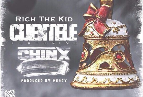 Rich the Kid & Chinx Drugz – Clientele (Prod. By Mercy)