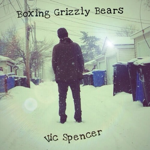 artworks-000073986930-qbnudt-t500x500 Vic Spencer - Boxing Grizzly Bears