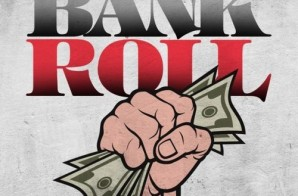 Cowwa Da Menace – Bank Roll