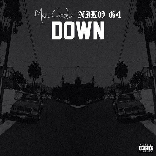 artworks-000074681240-judnsw-t500x500 Mani Coolin' - Down ft. Niko G4
