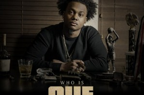 Que – Who Is Que (Mixtape) (Hosted by DJ Scream & DJ Pretty Boy Tank) (Artwork)