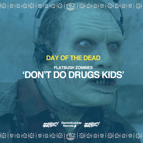 eFd2kOv Flatbush Zombies – Dont Do Drugs Kids