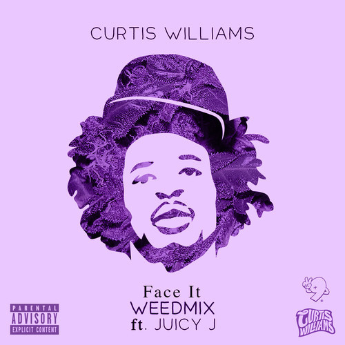face-it-weedmix Curtis Williams x Juicy J - Face It (Weedmix)