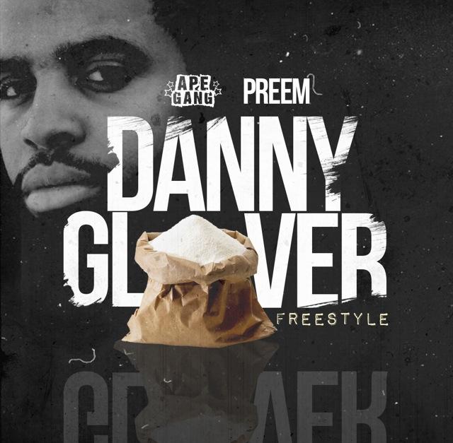 image8 Preem - Danny Glover Freestyle