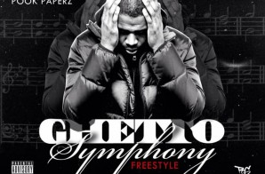 Pook Paperz – Ghetto Symphony Freestyle