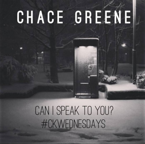 photo13 500x495 Chace Greene   Can I Speak To You