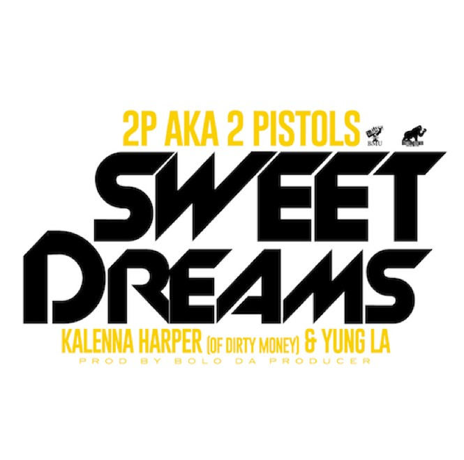 screen-shot-2014-02-28-at-3-15-58-pm-1 2 Pistols – Sweet Dreams ft. Kalenna & Yung LA