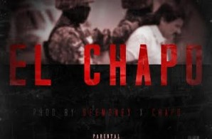 Juice – El Chapo (Prod.By DeeMoney & Chapo)