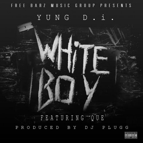 unnamed 22 500x500 Yung D.i x Que   White Boy (Prod. by DJ Plugg)