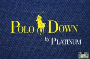 Platinum – Polo Down (Prod. By Reesesam Beats)