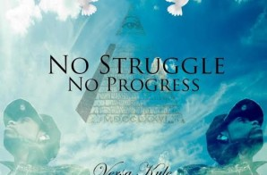 Versa Kyle – No Struggle No Progress (Mixtape)