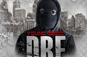 Young Drizz – D.R.E. (Mixtape)