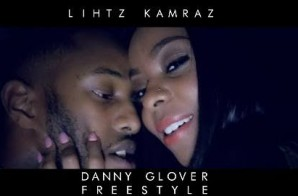 Lihtz Kamraz – Danny Glover Freestyle (Video)