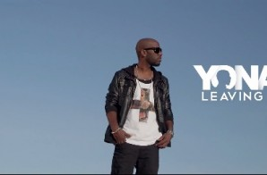 Yonas – Leaving You (Official Video) (Dir. by Jakob Owens)