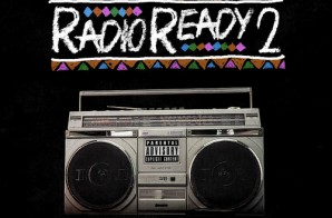 Nice & Queenz – Radio Ready 2 (Mixtape)