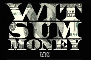 Ray Jr & Stalley – Wit Sum Money (Prod. By Da Kitchen)