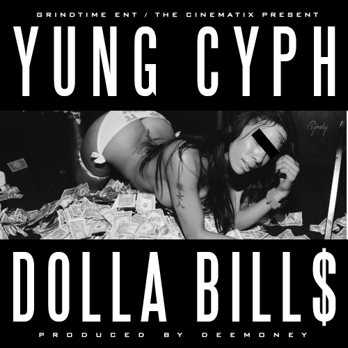 2-1 Yung Cyph - Dolla Bills (Prod. By Dee Money)