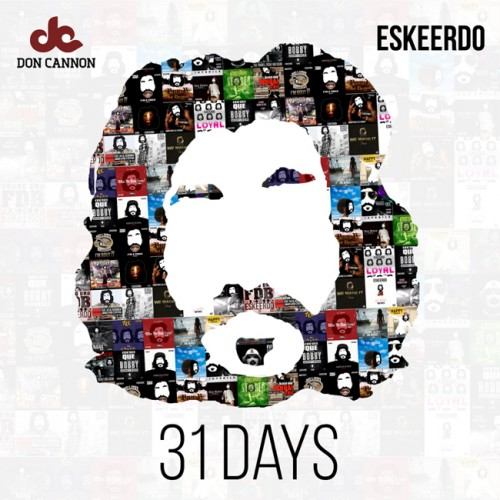 eskeerdo-31-days-mixtape-hosted-by-don-cannon.jpg