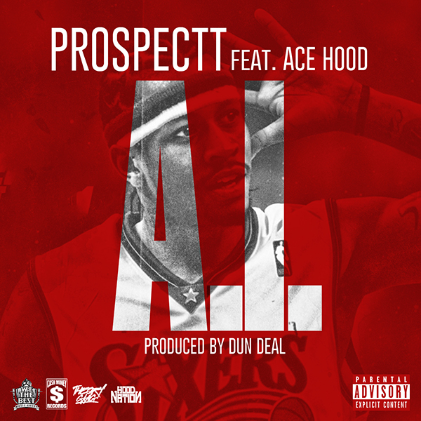 AI-ARTWORK Prospectt - A.I. Ft. Ace Hood (Prod by Dun Deal)