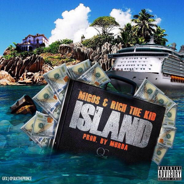 BkJ4FGEIMAIwFl0 Migos & Rich The Kid - Island (Prod. By Murda)