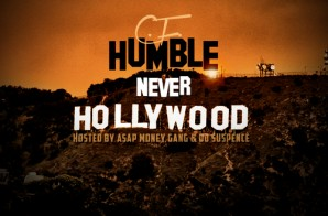 C.F. Humble – Never Hollywood (Mixtape)