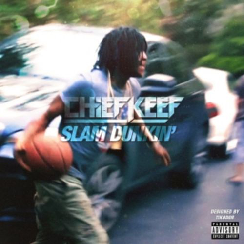 Chief_Keef_Slam_Dunkin