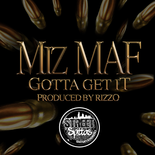 miz-maf-gotta-get-it-prod-by-rizzo.jpg