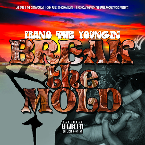Prano_The_Youngin_Break_The_Mold-front-large Prano The Youngin & LabRatz - Break The Mold (Mixtape)