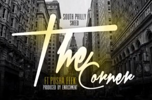 SP Sheed – The Corner Ft. Pusha Feek