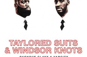 Dashous Clayy x VarCity – Taylored Suits And Windsor Knot (Mixtape)
