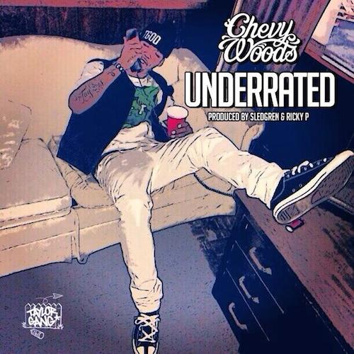 V9XipAt1 Chevy Woods – Underrated
