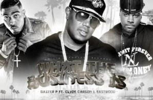 Master P ft. Clyde Carson & Eastwood – What The Business Is