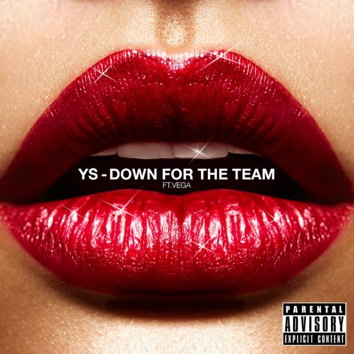 YS-DFTT YS - Down For The Team (Prod. By Jeremiah Rivers)