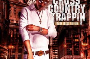Young Dolph x DJ Holiday – Cross Country Trappin (Mixtape)