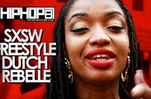 HHS1987: SXSW Freestyle – Dutch ReBelle