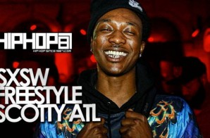 HHS1987: SXSW Freestyle – Scotty ATL