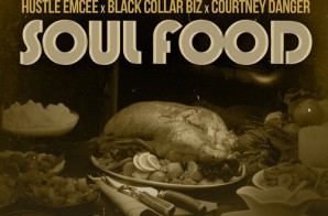 Genrokka x Hustle Emcee x Black Collar Biz x Courtney Danger – Soul Food