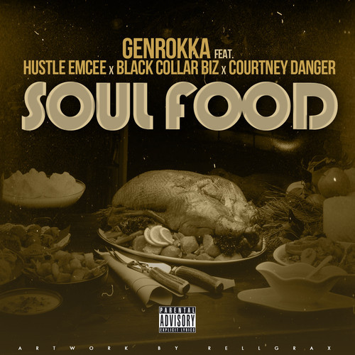 genrokka-x-hustle-emcee-x-black-collar-biz-x-courtney-danger-soul-food.jpg