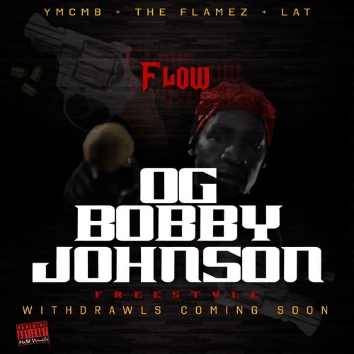 artworks 000075288889 14p47s t500x500 Flow   OG Bobby Johnson (Freestyle)