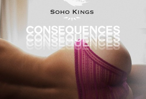 Soho Kings – Consequences