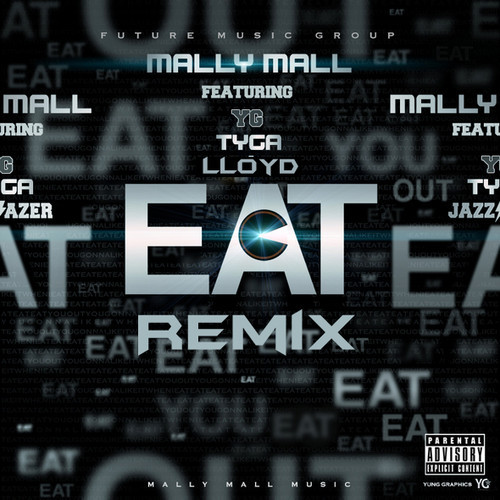 artworks-000076683640-bqcpbq-t500x500 Mally Mall - Eat (Remix) Ft. Tyga, YG & Lloyd (Prod. By The Audibles & Ty Dolla $ign)