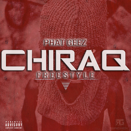 artworks-000077414006-9lvrqb-t500x500 Phat Geez - Chiraq Freestyle