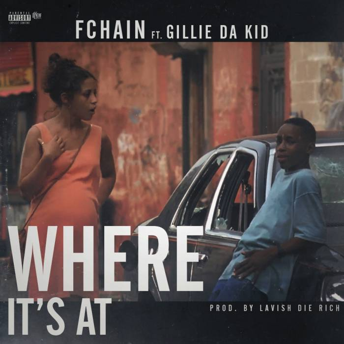 fchain-where-its-at-ft-gillie-da-kid-HHS1987-2014