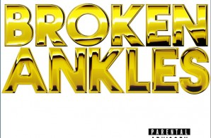 Freeway & Girl Talk – Broken Ankles (Mixtape)