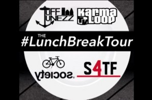 Tuff Tunezz In Association w/ KarmaloopTV & Society Presents: The Lunch Break Tour x Recap (Video)