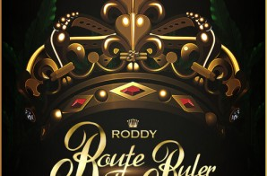 Young Roddy – Route The Ruler (Mixtape)