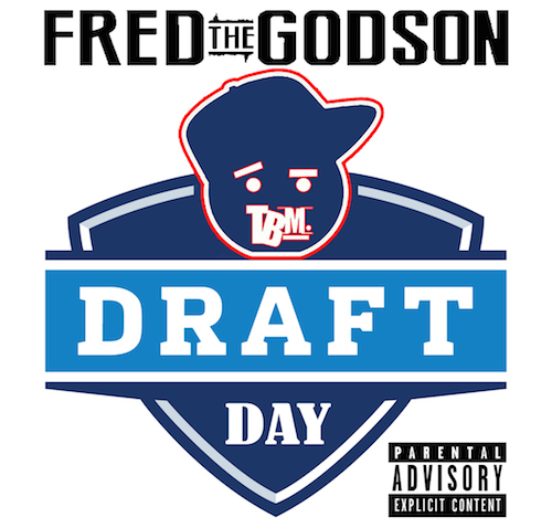 o8MyWxS Fred The Godson   Draft Day Freestyle