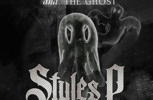 Styles P – Phantom And The Ghost (Album Stream)
