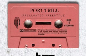 Ikes – Port Trill (Trillmatic Freestyle)